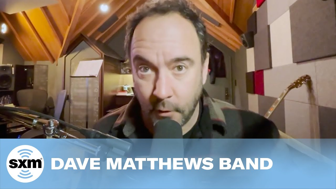Dave Matthews Band — The Maker [Live for SiriusXM]