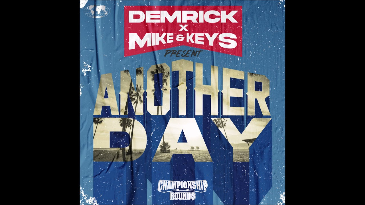 """Demrick & Mike & Keys - """"Another Day"""" OFFICIAL VERSION"""