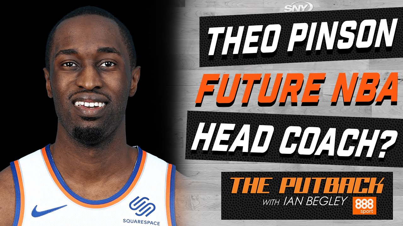 Does Knicks' Theo Pinson have a future as an NBA head coach? | The Putback with Ian Begley | SNY