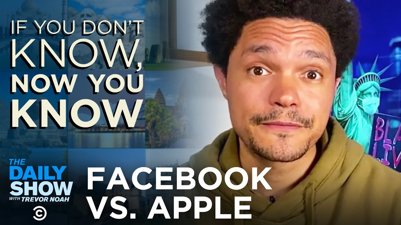 Facebook and Apple Battle Over Privacy   The Daily Show