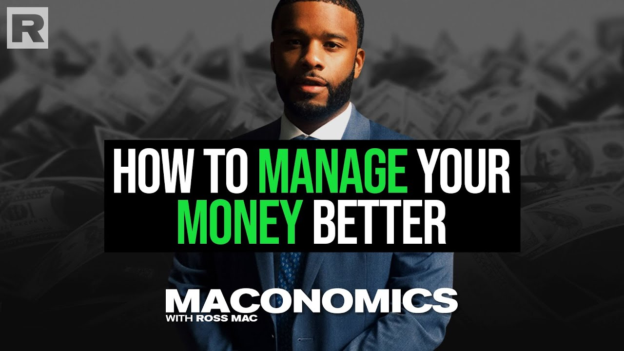 How to manage your money better | 'Maconomics' All You