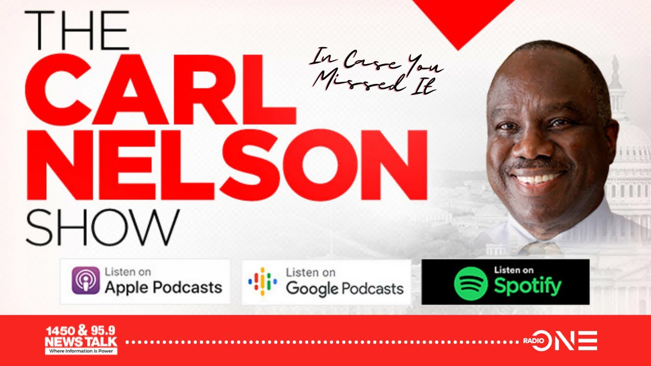 #ICYMI Here's What Was Discussed Last Week On The Carl Nelson Show 5.14.21
