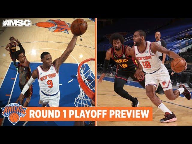 Round 1 Playoff Preview: How Do Knicks Match-Up vs Atlanta Hawks?   New York Knicks