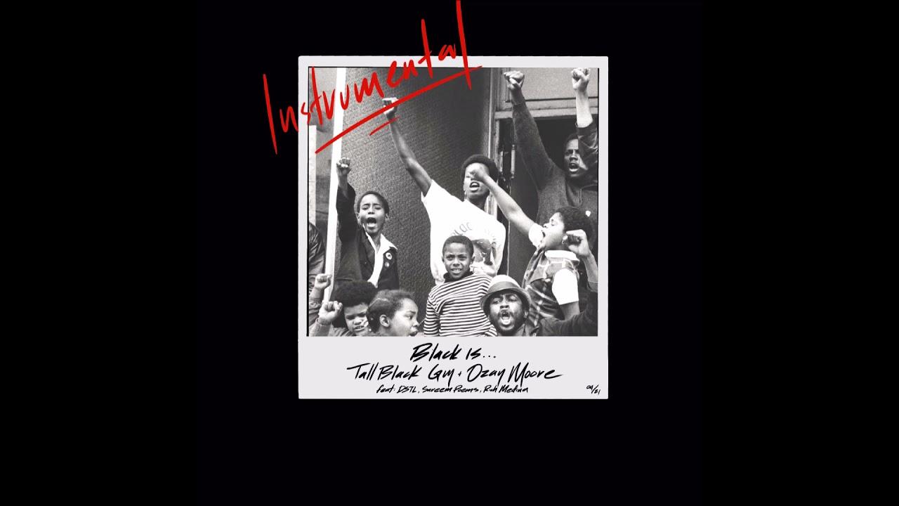 "Tall Black Guy & Ozay Moore - ""Black Is... (Instrumental)"" OFFICIAL VERSION"