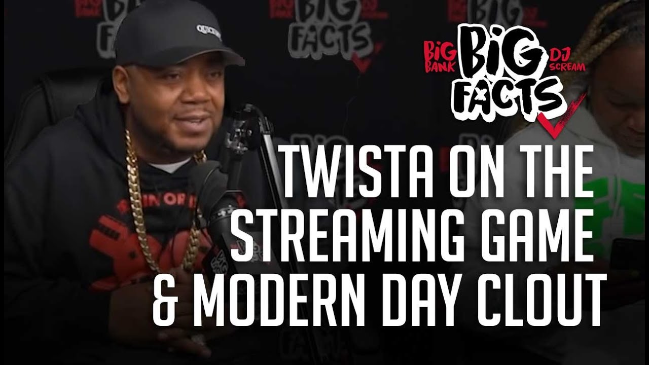 Twista On The Streaming Game and Modern Day Clout! Big Facts Podcast Clips