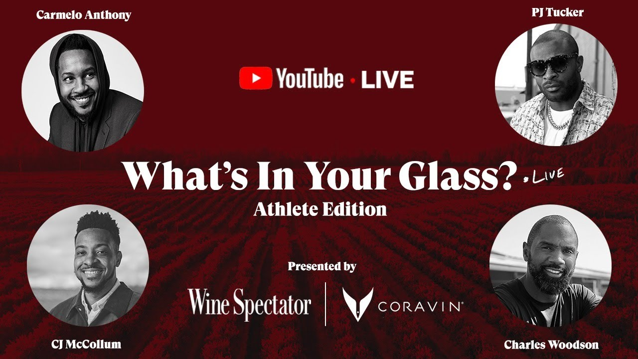 What's In Your Glass: Athlete Edition   A Special Episode Presented by Coravin and Wine Spectator