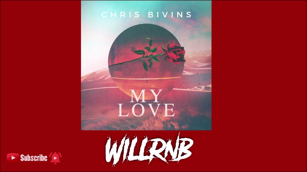 Chris Bivins - My Love (RnBass 2021)