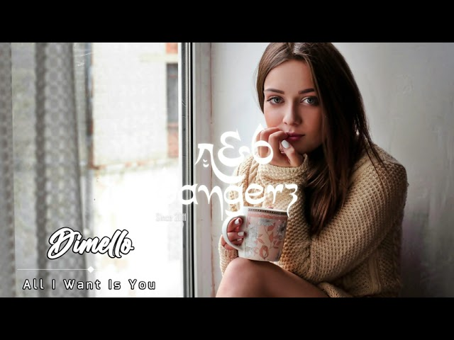 Dimello - All I Want Is You (RnBass)