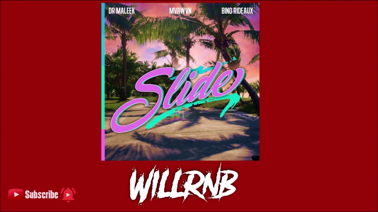 Dr Maleek Feat. MVRWVN X Bino Rideaux - Slide