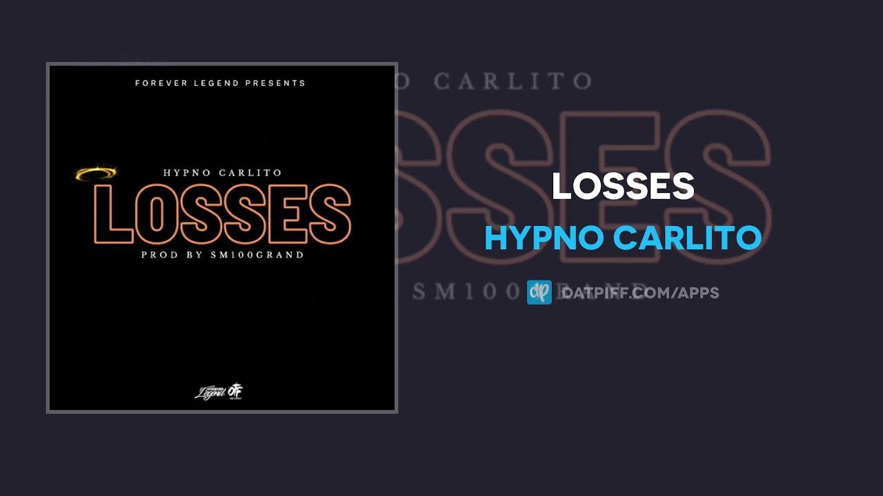 Hypno Carlito - Losses (AUDIO)