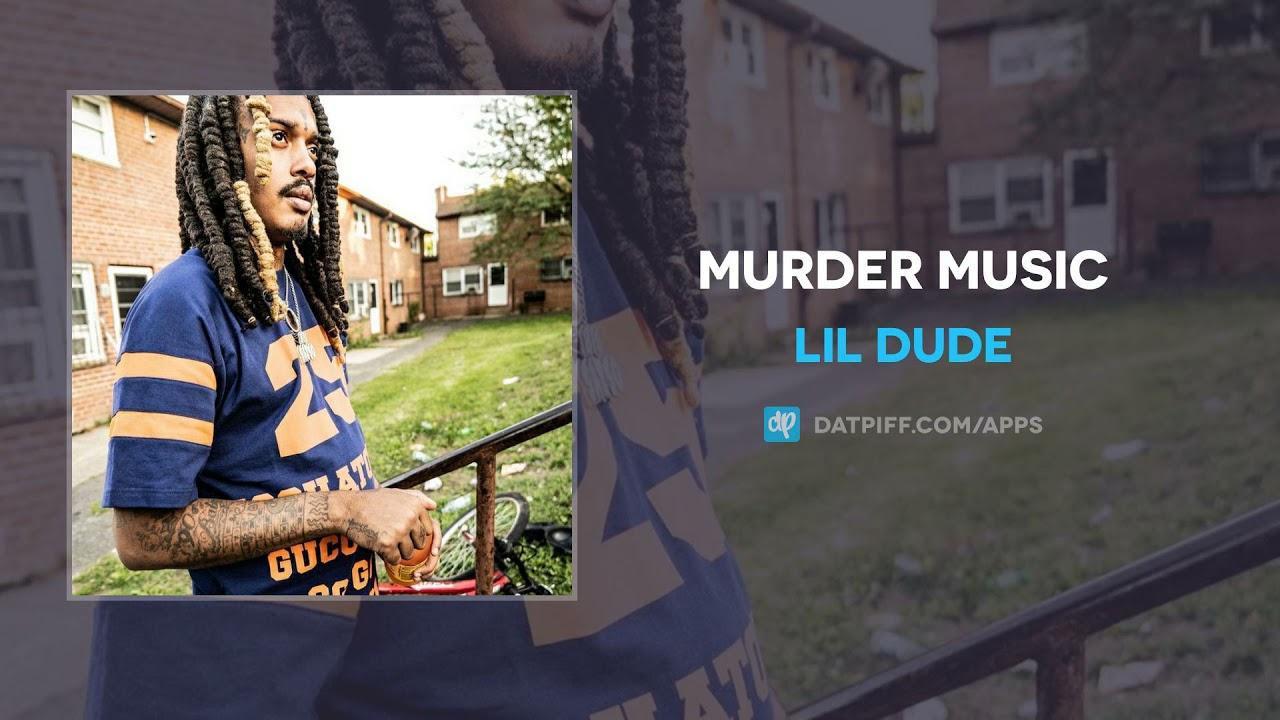 Lil Dude - Murder Music (AUDIO)