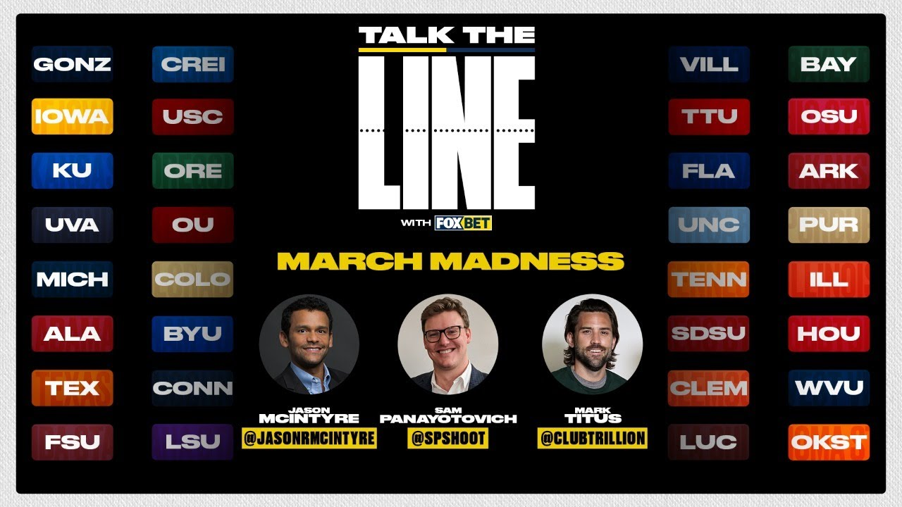 March Madness Tournament Betting Show: Talk the Line with FOX Bet!   FOX SPORTS