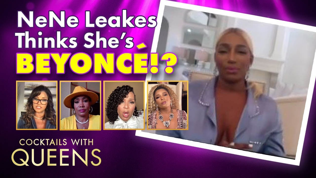 NeNe Leakes Compared Herself to Who!?   Cocktails with Queens