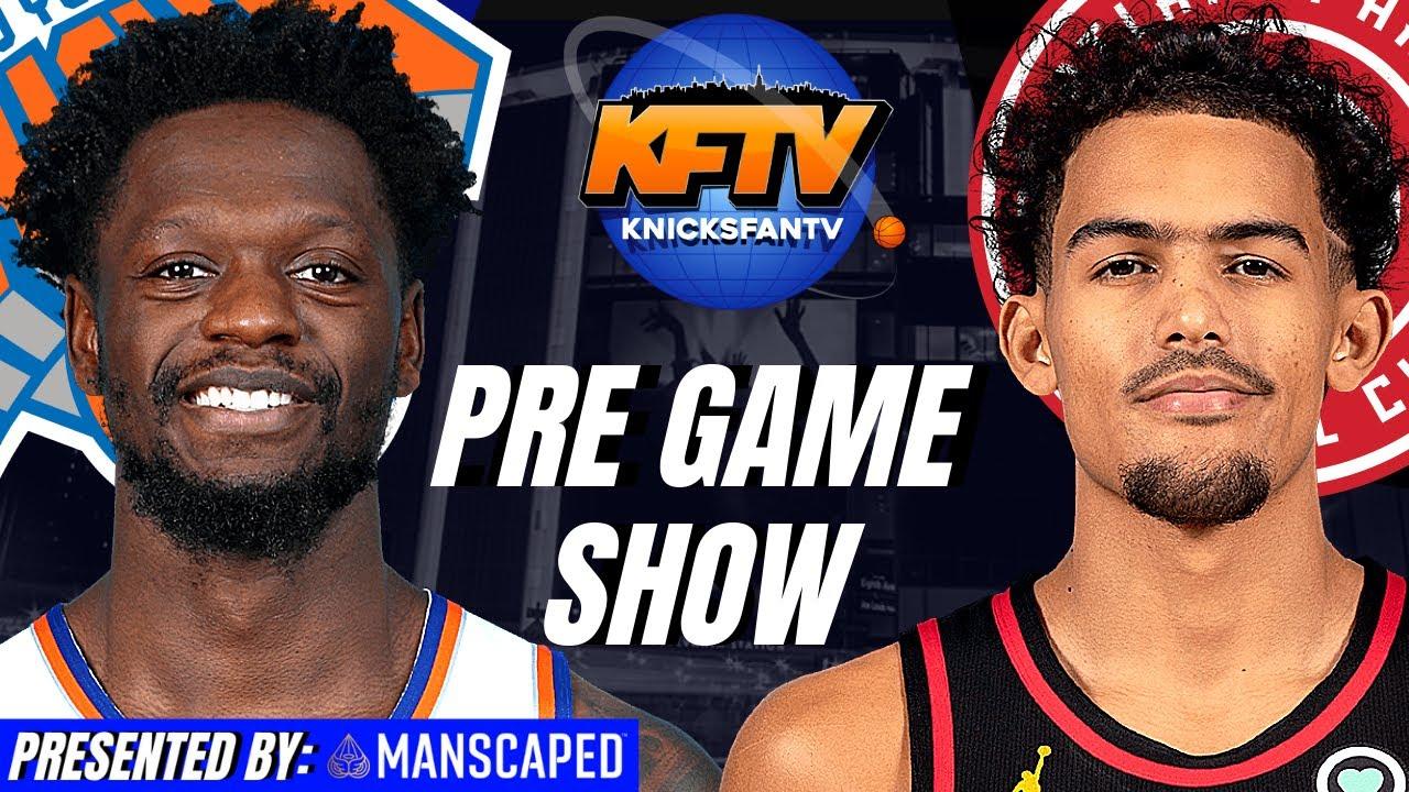 New York Knicks vs Atlanta Hawks Game 4 Pre Game Show
