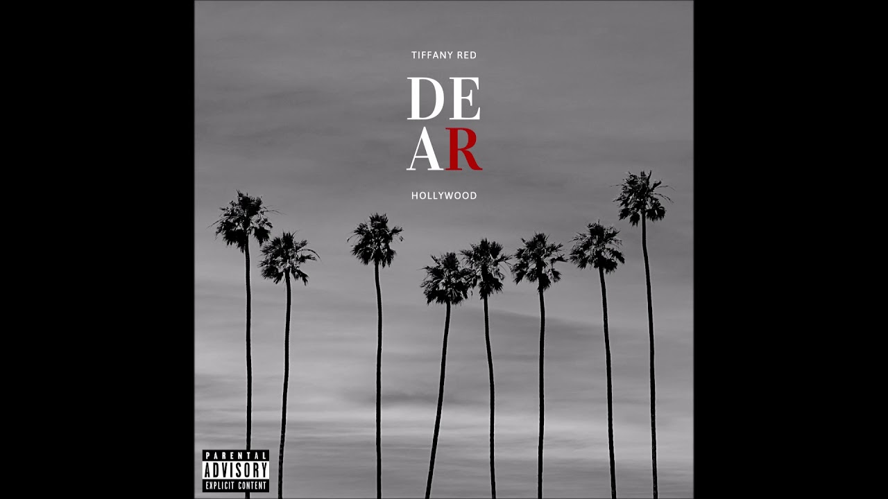"""Tiffany Red - """"Dear Hollywood"""" OFFICIAL VERSION"""