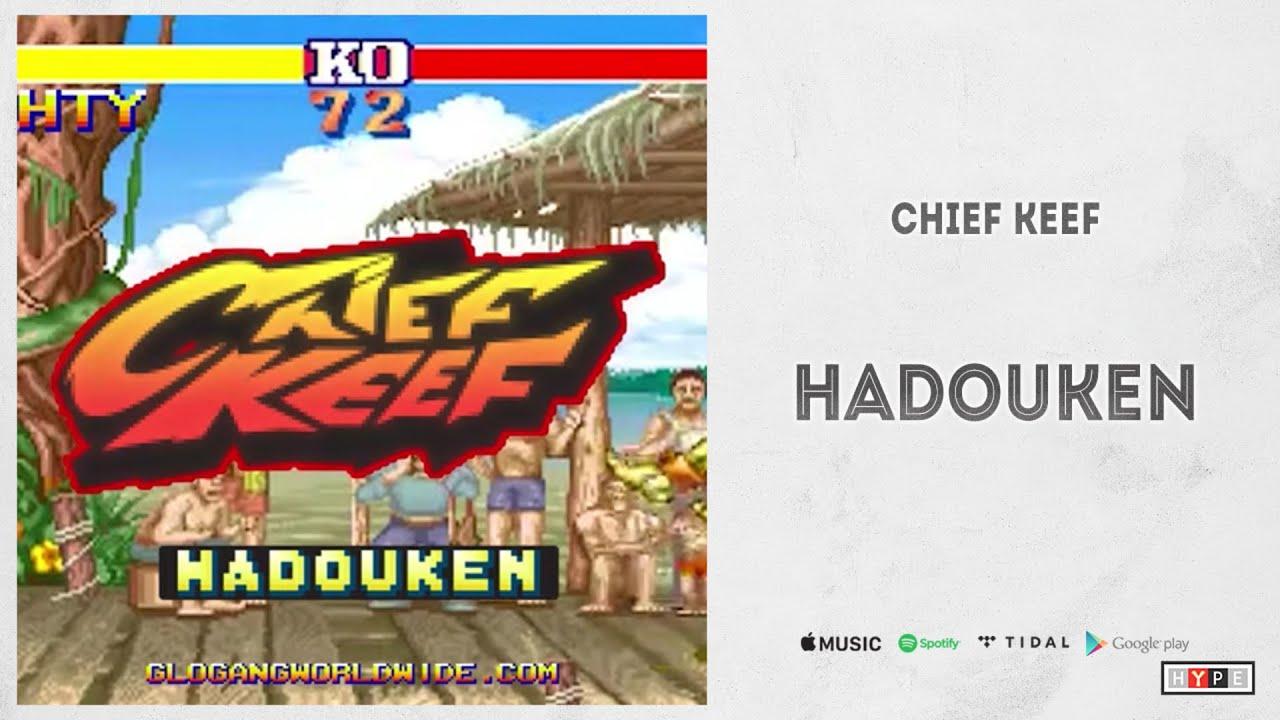 """Chief Keef - """"Hadouken"""""""