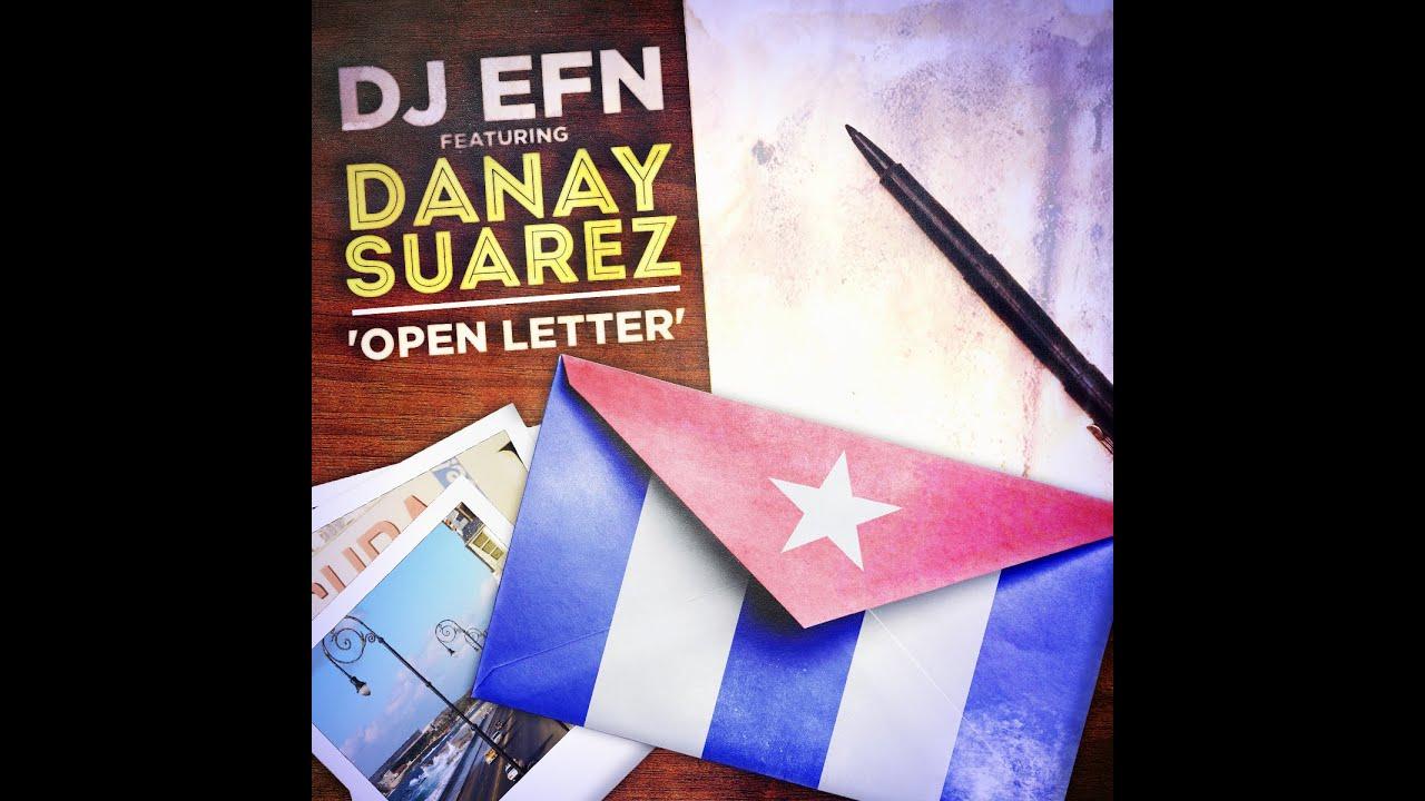 DJ EFN + Danay Suarez - OPEN LETTER (Carta Abierta) [LYRIC VIDEO]