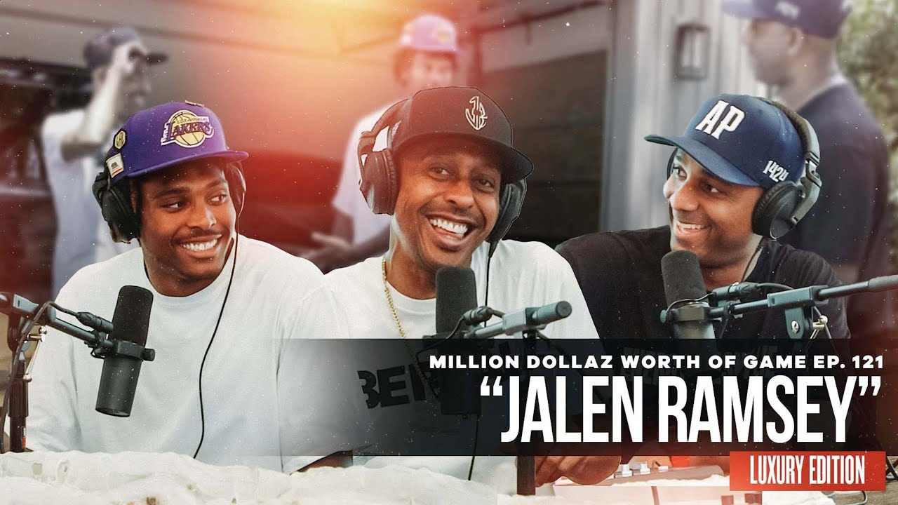 Jalen Ramsey: Million Dollaz Worth of Game Ep. 121 LUXURY EDITION