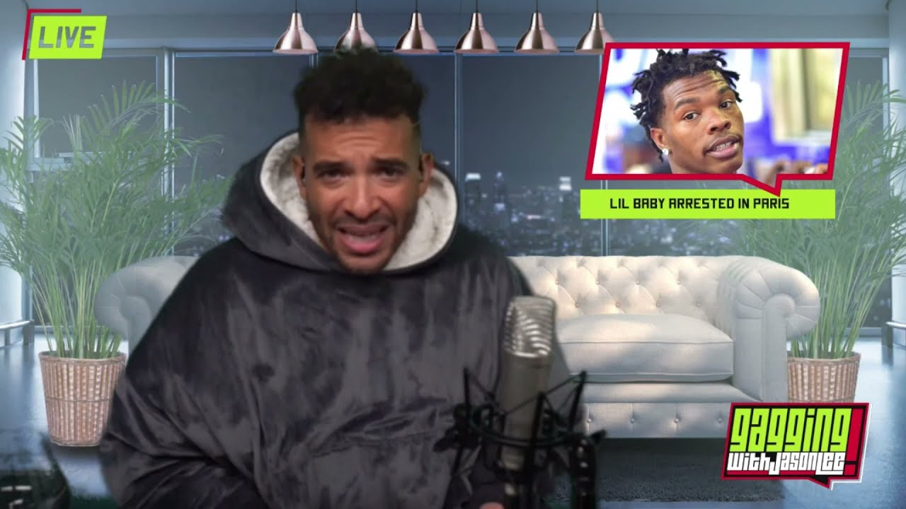 Lil Baby Is Arrested In Paris & Jason Breaks Down The Secret Lives of 2K Players