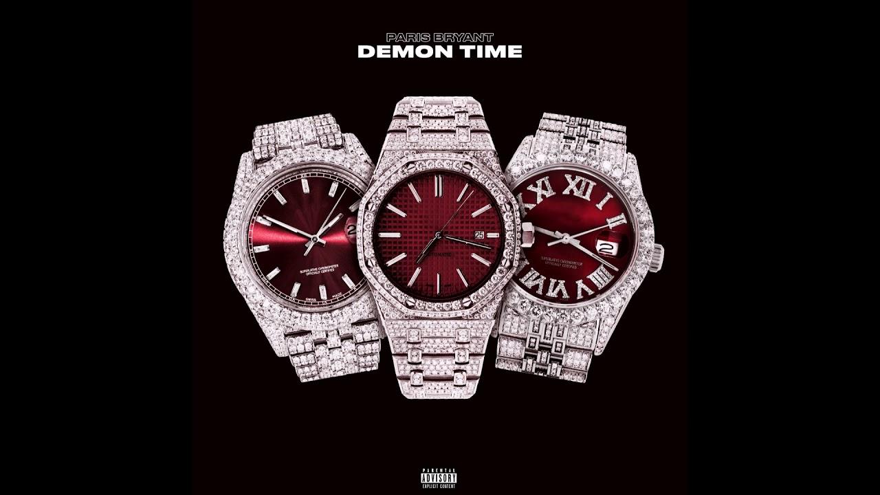 """Paris Bryant - """"Demon Time"""" OFFICIAL VERSION"""