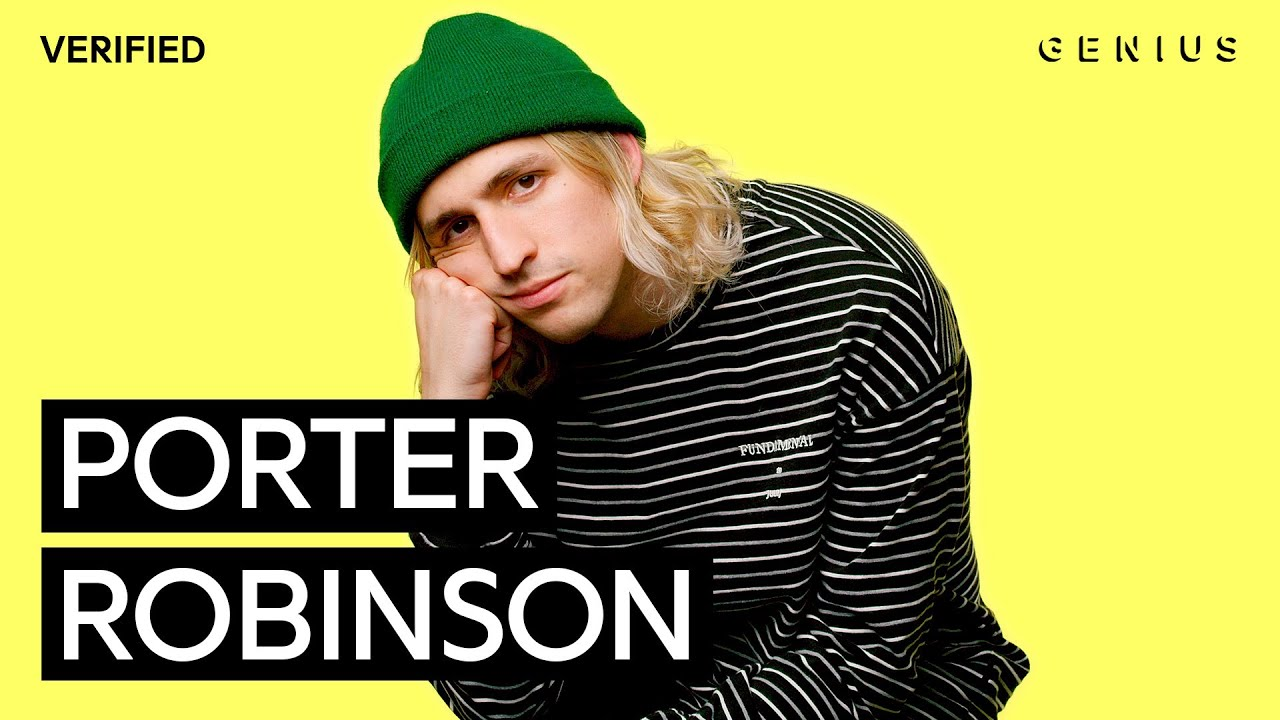 "Porter Robinson ""Blossom"" Official Lyrics & Meaning   Verified"