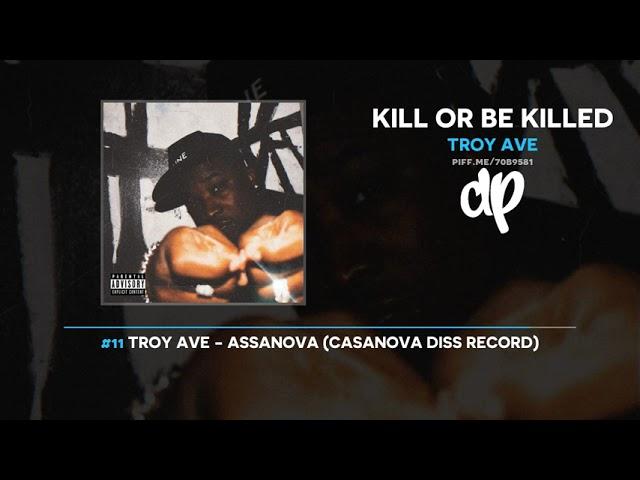 Troy Ave - Kill Or Be Killed (FULL MIXTAPE)