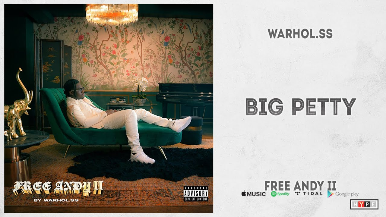 "Warhol.SS - ""Big Petty"" (Free Andy II)"