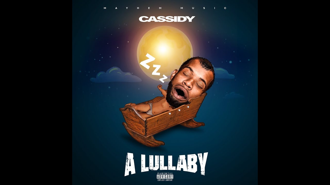 Cassidy - Lullaby (Official Audio)