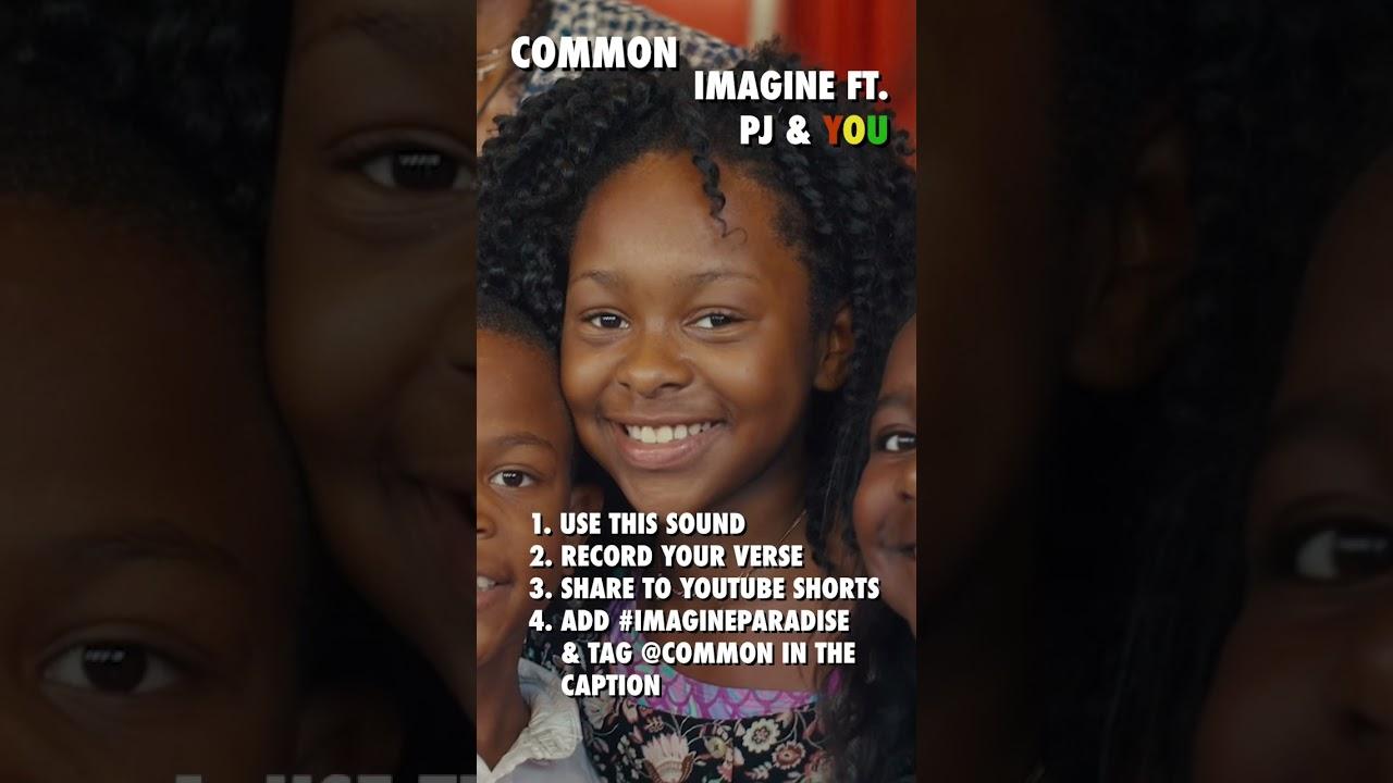Common - Imagine ft. PJ & YOU
