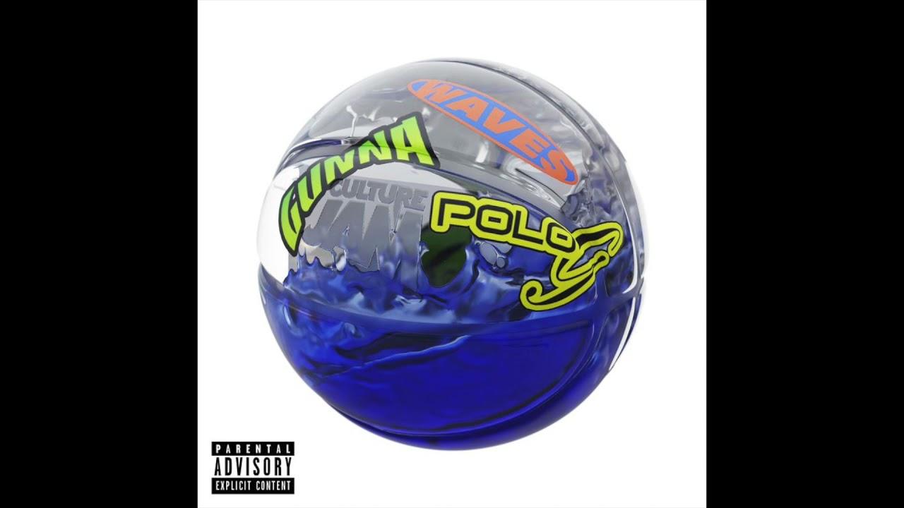 Culture Jam, Gunna & Polo G - Waves (AUDIO)