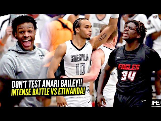DON'T TEST Amari Bailey!! EMOTIONS WERE HIGH In Sierra Canyon's WILD Playoff Game vs Etiwanda!!