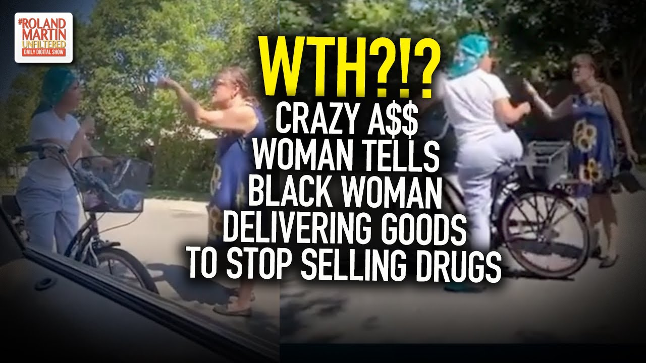 WTH?!? Crazy A$$ Woman Tells Black Woman Delivering Goods To Stop Selling Drugs