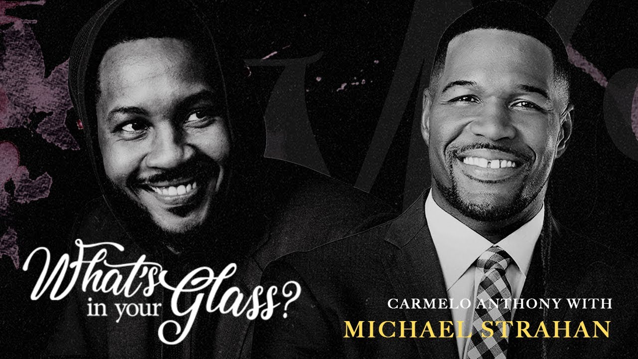 Michael Strahan on his Football Journey and Second Act in Journalism   #WIYG with Carmelo Anthony