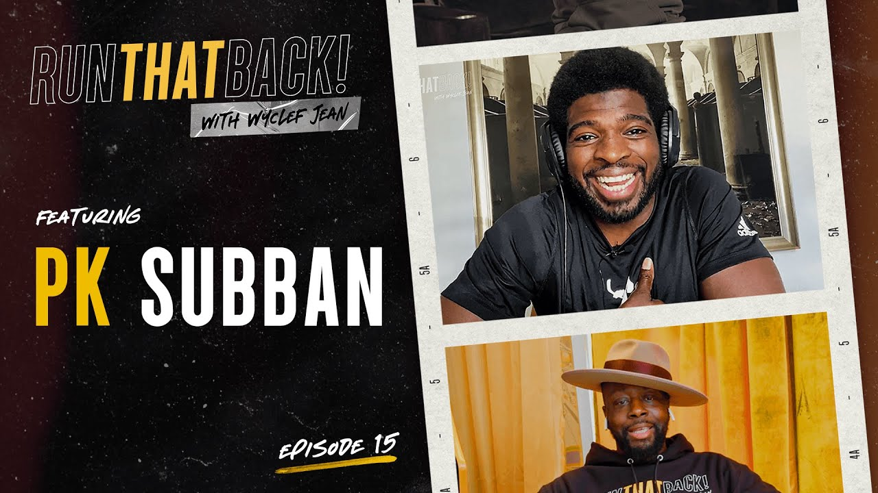 PK Subban Talks Hockey, Media, Changing the Game | EP 15 | RunThatBack with Wyclef Jean