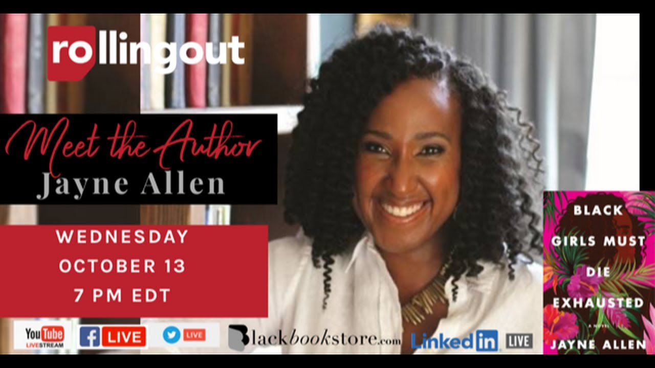 rolling out chats with Jayne Allen, author of Black Girls don't have to Die Exhausted