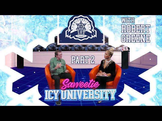 Saweetie - The Law Of Social Media w: Robert Greene [Icy University S2 EP3 PT 2]