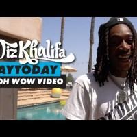 Wiz Khalifa - DayToday - Oh Wow Video