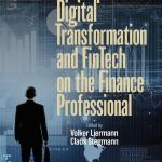 [FREE EBOOK] The Impact of Digital Transformation & FinTech on the Finance Professional
