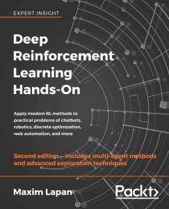 [FREE EBOOK] Deep Reinforcement Learning Hands-On: Apply modern RL methods, with deep Q-networks, value iteration, policy gradients, TRPO, AlphaGo Zero and more