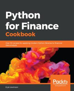 Python for Finance Cookbook: Over 50 recipes for applying modern Python libraries to financial data analysis