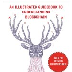 Blockchain: An Illustrated Guidebook to Understanding Blockchain (EPUB)