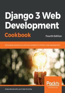 Django 3 Web Development Cookbook, Fourth Edition