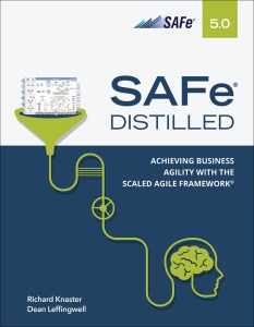 SAFe 5.0 Distilled: Achieving Business Agility with the Scaled Agile Framework (EPUB)