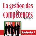 La gestion des compétences: Une démarche essentielle pour la compétitivité des entreprises