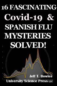 16 Fascinating Covid-19 & Spanish Flu Mysteries Solved! (EPUB format)