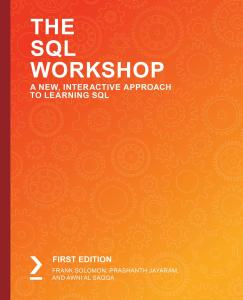 The SQL Workshop A New, Interactive Approach to Learning SQL-Packt Publishing (2019)