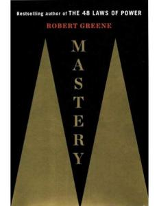 [FREE EBOOK] Mastery by Robert Greene