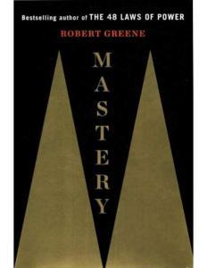 [FREE EBOOK] Mastery by Robert Greene