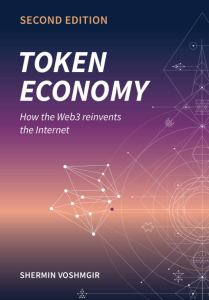 Token Economy: How the Web3 reinvents the Internet