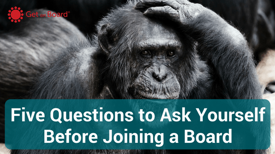 Questions to Ask Before Joining a Board